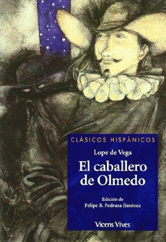 9788431636685: El Caballero De Olmedo N/c (Clásicos Hispánicos) - 9788431636685