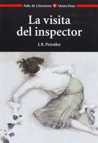 9788431637149: La Visita del Inspector / An Inspector Calls (Aula de Literatura)