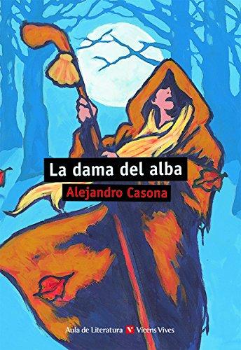 La Dama Del Alba: Casona, Alejandro