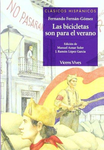 Las bicicletas son para el verano. Material auxiliar. Edición de Manuel Aznar Soler: Fernán ...