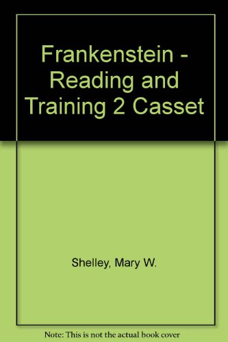 Frankenstein - Reading and Training 2 Casset: Shelley, Mary W.