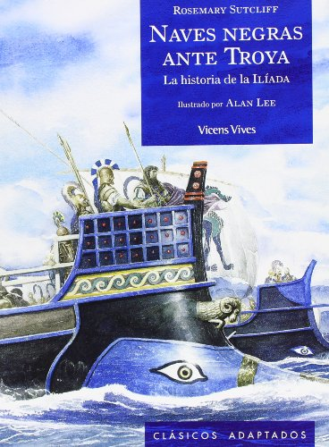 Naves Negras Ante Troya/ Black Ships before: Rosemary Sutcliff, Manuel