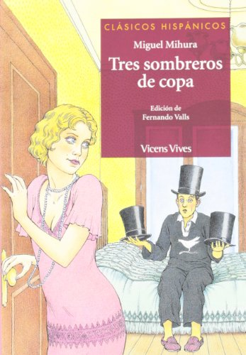 9788431645229: Tres Sombreros De Copa / Three Cup Hats