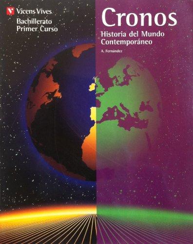 9788431646332: Cronos, historia del mundo contemporaneo, 1@ bachillerato