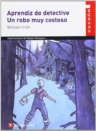 Aprendiz de detective & Un robo muy costoso / Detective Apprentice & A costly robbery:...