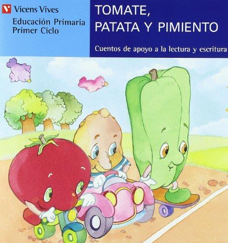 Tomate, Patata Y Pimiento. Letra De Molde: Fernandez Buñuel, Ana/Rodriguez