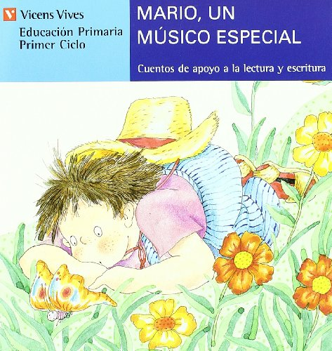 Mario, un músico especial. (Cuentos de apoyo: Rodríguez Jordana, Carmen