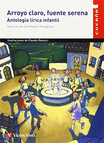 9788431653477: Arroyo Claro, Fuente Serena: Antologia Lirica Infan (Spanish Edition)