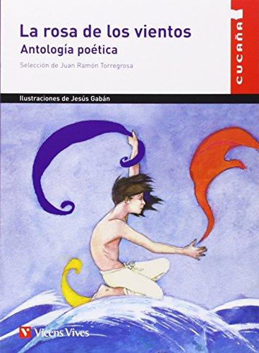 9788431655075: La Rosa de los Vientos. Antología Poética (Colección Cucaña)