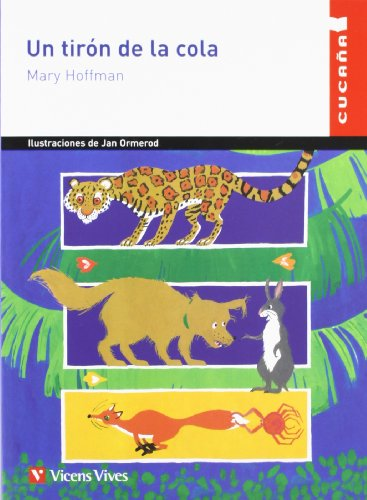 Un Tiron de la Cola (Cucana) (Spanish Edition): Mary Hoffman, Jan Ormerod (Illustrator)