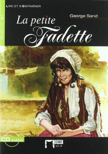 9788431664343: La Petite Fadette. Le Chat Noir. Auxiliar (Chat Noir. Lire Et S'entrainer)