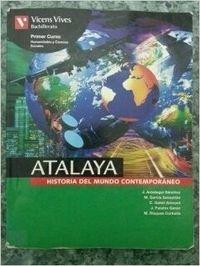 9788431664572: Atalaya. Historia del mundo contemporáneo. Per le Scuole superiori