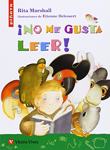 9788431668136: No me gusta leer! / I Hate to Read (Spanish Edition)