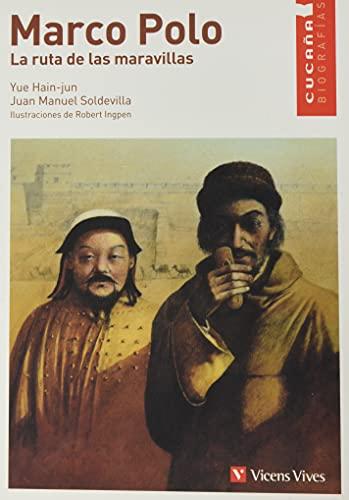 9788431671730: Marco Polo: La Ruta de las Maravillas (Cucana Biografias / Cucana Biographies) (Spanish Edition)