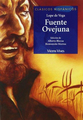 Fuente Ovejuna.: Lope de Vega y Carpio, Felix