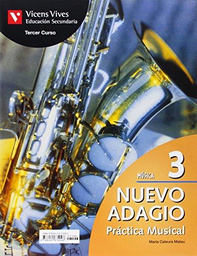 05).nuevo adagio 3o.eso (practica mus+actividades): Cateura Mateu, Maria