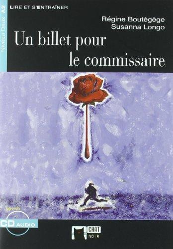 Un Billet Pour Le Commisaire. Material Auxiliar (Chat Noir. Lire Et S'entrainer) - Cideb Editrice S.R.L.