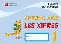 9788431672454: Aprenc Amb Les Xifres 1. 3-4 Anys - 9788431672454