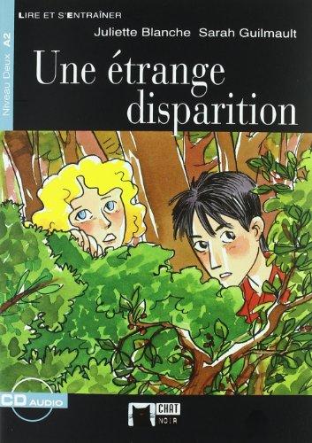 9788431673406: Une Etrange Disparition+cd (Chat Noir. Lire Et S'entrainer)