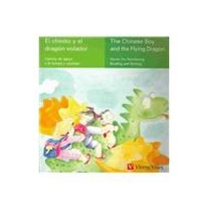 9788431673468: El Chinito Y El Dragon Volador/the Chinese Boy And The Flying Dragon (Spanish Edition)
