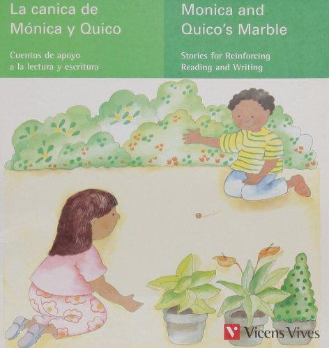 9788431673529: La Canica De Monica Y Quico (Cuentos de Apoyo. serie verde) - 9788431673529