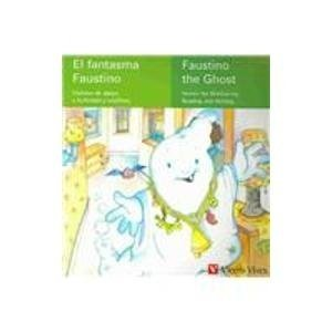9788431673598: El Fantasma Faustino/faustino The Ghost (Spanish Edition)