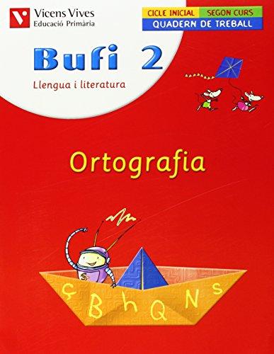 9788431675073: Bufi 2. Ortografia - 9788431675073