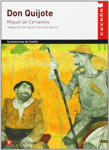 29. Don Quijote (Cucana): Miguel de Cervantes