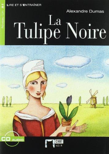 La Tulipe Noire: Alexandre Dumas