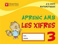 9788431678791: Aprenc Amb Les Xifres 3. 4-5 Anys - 9788431678791