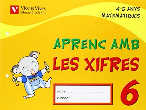 9788431678821: Aprenc Amb Les Xifres 6. 4-5 Anys - 9788431678821