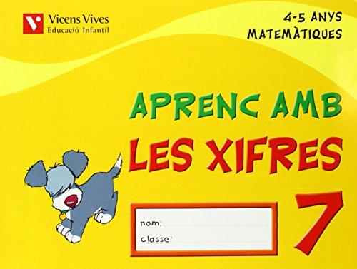 9788431678838: Aprenc Amb Les Xifres 7. 4-5 Anys - 9788431678838
