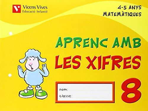 9788431678845: Aprenc Amb Les Xifres 8. 4-5 Anys - 9788431678845