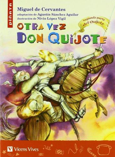 9788431680282: Otra Vez Don Quijote: 2 (Colección Piñata) - 9788431680282