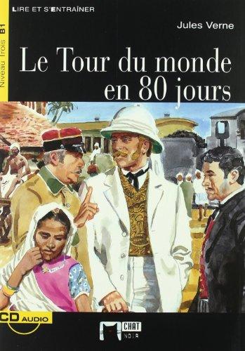 9788431680763: Le Tour Du Monde En 80 Jours+cd (Chat Noir. Lire Et S'entrainer)