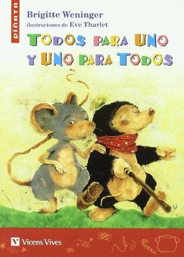 9788431681067: Todos Para Uno Y Uno Para Todos (Colección Piñata) - 9788431681067