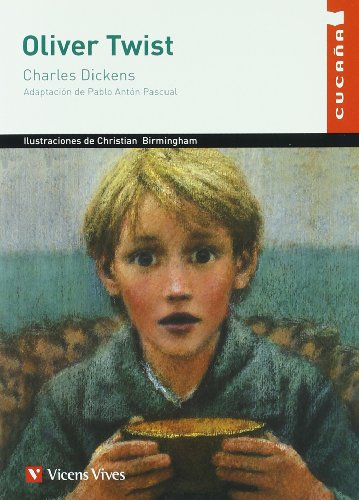 OLIVER TWIST. CUCAÑA .VICENS VIVES: CHARLES DICKENS
