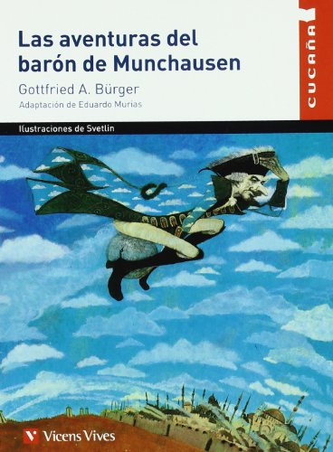 9788431681388: Las aventuras del baron de Munchausen/ The Adventures of Baron Munchausen (Cucana) (Spanish Edition)