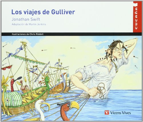 9788431681395: Los viajes de Gulliver/ The Gulliver's Travels (Cucana) (Spanish Edition)