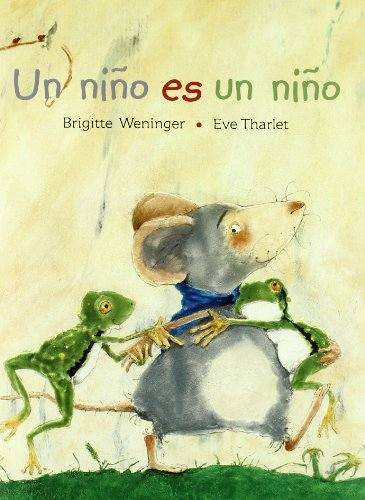 Un nino es un nino/ A Child is a Child (Pinata) (Spanish Edition) (8431681411) by Brigitte Weninger