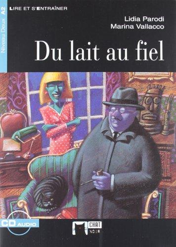 9788431681739: Du Lait Au Fiel +cd N/e (Chat Noir. Lire Et S'entrainer)