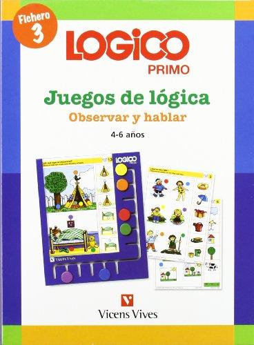 9788431682415: Logico Primo 3 Observar Y Hablar - 9788431682415