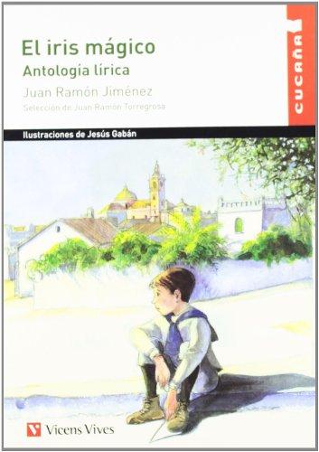 9788431682491: El iris magico/ The Magic Iris: Antologia Lirica / Lyrical Anthology (Cucana) (Spanish Edition)