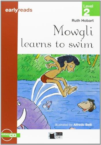 9788431684341: Mowgli Learns To Swim+cd (Black Cat. Earlyreads)