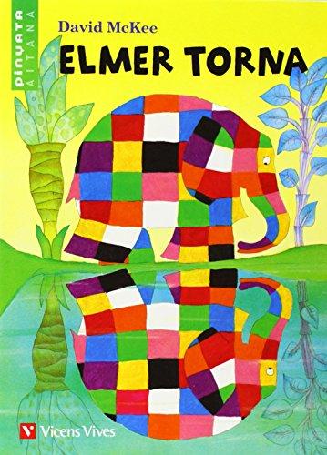 9788431684679: Elmer Torna (pinyata-aitana) (Col.lecció Pinyata Aitana)