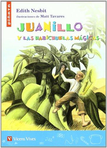 9788431687632: Juanillo Y Las Habichuelas Magicas (Colección Piñata) - 9788431687632