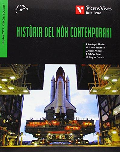 9788431689414: Historia Del Mon Contemporani-illes Balears - 9788431689414
