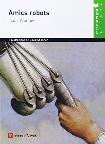9788431690038: Amics Robots. Lectures. Coleccio Cucanya Aitana.