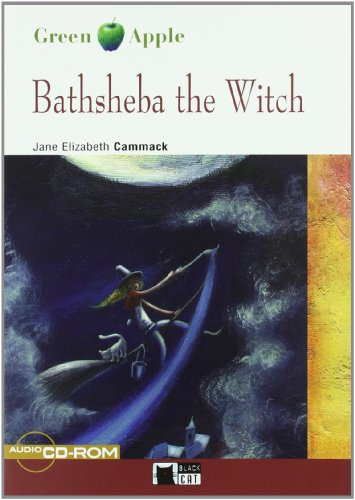 Bathsheba The Witch + Cd: Cideb Editrice