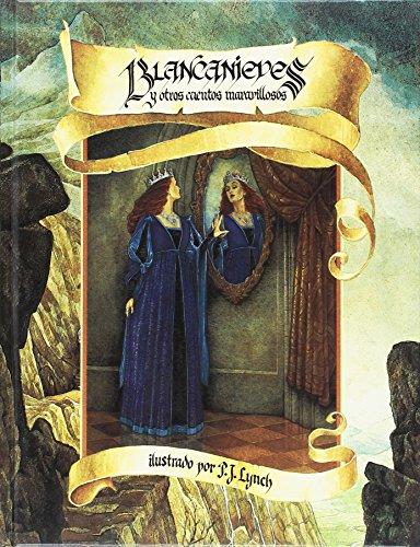 Blancanieves Y Otros Cuentos (Paperback)